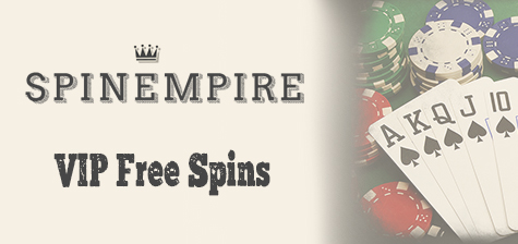 Spin Empire Casino VIP Free Spins